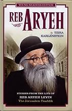 Reb Aryeh: A Portrait of Jerusalem Tzaddik…