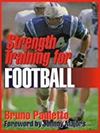 Strength Training for Football by Bruno…