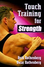 Touch Training for Strength by Beth…
