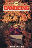 Gullion, Laurie: Canoeing