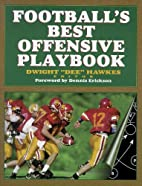 Football's Best Offensive Playbook by Dwight…