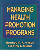 Managing Health Promotion Programs by…