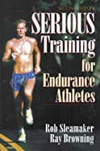 Serious Training for Endurance Athletes 2nd…