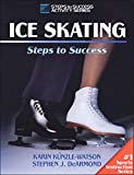 Dearmond, Stephen J.: Ice Skating: Steps to Success