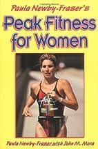 Paula Newby-Fraser's Peak Fitness for Women:…