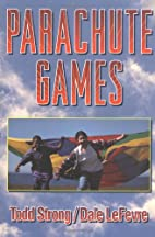 Parachute Games by Todd Strong
