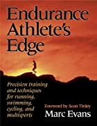 Endurance Athlete's Edge by Marc Evans