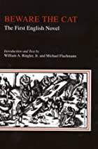 Beware the Cat: The First English Novel by…