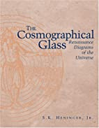 The Cosmographical Glass: Renaissance…