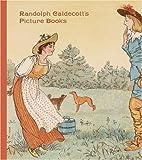 Randolph Caldecott's Picture Books by…