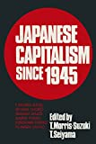Morris-Suzuki, Tessa: Japanese Capitalism Since 1945: Critical Perspectives