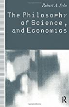 The Philosophy of Science and Economics by…