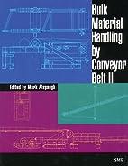 Bulk material handling by conveyor belt II…