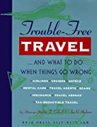 Trouble Free Travel and What to Do…
