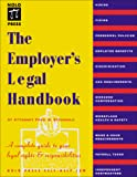 Fred S. Steingold: The Employer's Legal Handbook (2nd ed)