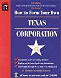 Mancuso, Anthony: How to Form Your Own Texas Corporation with Disk (How to Form Your Own Texas Corporation (W/Disk))