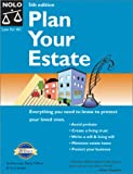 Clifford, Denis: Plan Your Estate: Absolutely Everything You Need to Know to Protect Your Loved Ones