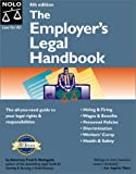 Steingold, Fred S.: The Employer&#39;s Legal Handbook