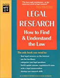Legal Research How to Find and Understand the Law