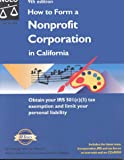 Mancuso, Anthony: How to Form a Nonprofit Corporation in California