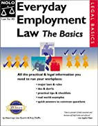 Everyday Employment Law: The Basics by Lisa…