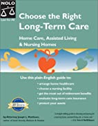 Choose the Right Long-Term Care: Home Care,…
