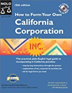 How to Form Your Own California Corporation…