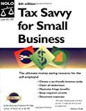 Frederick W. Daily: Tax Savvy for Small Business, Sixth Edition