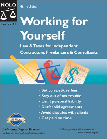 working-for-yourself-law-and-taxes-for-independent-contractors-freelancers-and-consultants-working-for-yourself-law-taxes-for-independent-contractors-freelancers-consultants