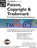 Stim, Richard: Patent, Copyright &amp; Trademark: An Intellectual Property Desk Reference