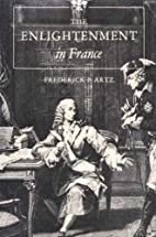 The Enlightenment in France by Frederick B.…
