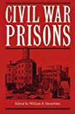 Hesseltine, William B.: Civil War Prisons