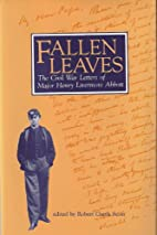 Fallen Leaves: The Civil War Letters of…
