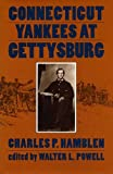 Hamblen, Charles B.: Connecticut Yankees at Gettysburg