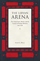 The Libyan arena : the United States,…