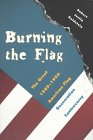 Burning the Flag: The Great 1989-1990…