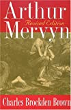 Brown, Charles Brockden: Arthur Mervyn: Or, Memoirs of the Year 1793