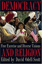 Democracy and Religion: Free Exercise and…