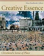 Creative Essence: Cleveland's Sense Of Place…