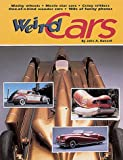 Gunnell, John A.: Weird Cars