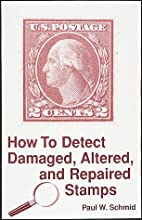 How to Detect Damaged, Altered, and Repaired…