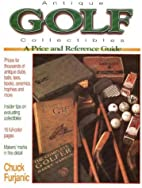 Antique Golf Collectibles: A Price and…