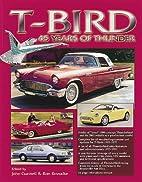 T-Bird: 45 years of thunder; TL 215 .T46…