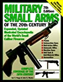 Hogg, Ian V.: Military Small Arms of the 20th Century