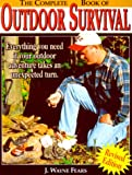 Fears, J. Wayne: The Complete Book of Outdoor Survival