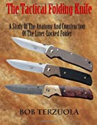 The Tactical Folding Knife: A Study of the…