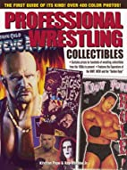 Professional Wrestling Collectibles by…