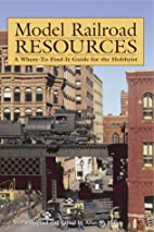 Model Railroad Resources: A Where-To-Find-It…