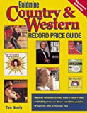 Neely, Tim: Goldmine Country &amp; Western Record Price Guide