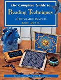 Davis, Jane: The Complete Guide to Beading Techniques